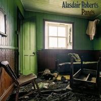 Purchase Alasdair Roberts - Pangs