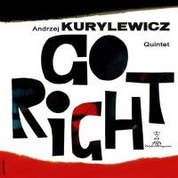 Purchase Andrzej Kurylewicz - Go Right (Vinyl)