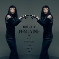 Purchase Brigitte Fontaine - L'un N'empêche Pas L'autre