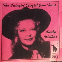 Purchase Cindy Walker - The Swingin' Cowgirl From Texas