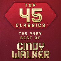 Purchase Cindy Walker - Top 45 Classics - The Very Best Of Cindy Walker CD2