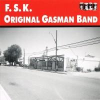 Purchase F.S.K. - Original Gasman Band