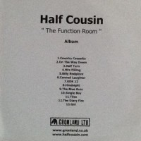 Purchase Half Cousin - The Function Room