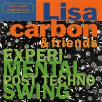 Purchase Lisa Carbon Trio - Experimental Post Techno Swing