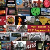 Purchase The Minus 5 - Killingsworth