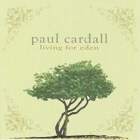 Purchase Paul Cardall - Living For Eden CD1