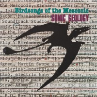 Purchase Birdsongs Of The Mesozoic - Sonic Geology