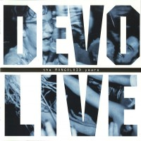 Purchase DEVO - Live: The Mongoloid Years