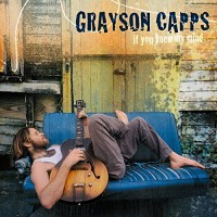 Purchase Grayson Capps - If You Knew My Mind