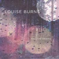 Purchase Louise Burns - Mellow Drama