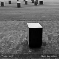 Purchase Andrew Lahiff - Quiet Correlations
