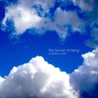 Purchase Andrew Lahiff - The Secret Of Flying (CDS)