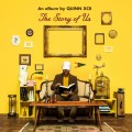 Buy Quinn XCII - The Story Of Us (Deluxe Edition) Mp3 Download