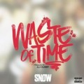 Buy Snow Tha Product - Waste Of Time (CDS) Mp3 Download