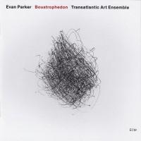 Purchase Evan Parker - Boustrophedon