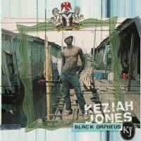 Purchase Keziah Jones - Black Orpheus CD1
