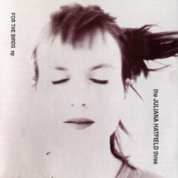 Purchase Juliana Hatfield - For The Birds (EP)