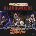 Buy Kentucky Headhunters - Live At The Ramblin' Man Fair Mp3 Download