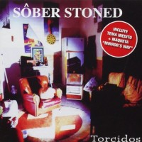 Purchase Sober - Sôber Stoned (Torcidos)