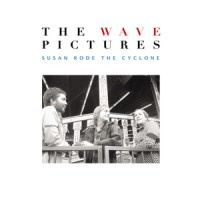 Purchase The Wave Pictures - Susan Rode The Cyclone