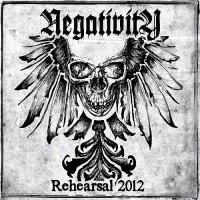 Purchase Negativity - Rehearsal 2012