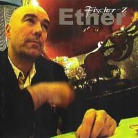 Purchase Fischer-Z - Ether
