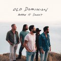 Buy Old Dominion - Make It Sweet (CDS) Mp3 Download