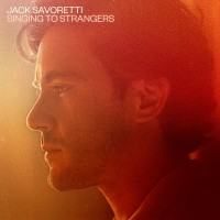 Purchase Jack Savoretti - Singing to Strangers