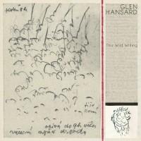 Purchase Glen Hansard - This Wild Willing