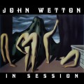 Buy John Wetton - In Session Mp3 Download