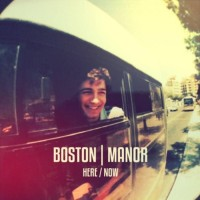 Purchase Boston Manor - Here / Now (EP)