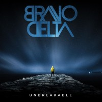 Purchase Bravo Delta - Unbreakable