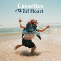 Buy Cassettes - Wild Heart Mp3 Download