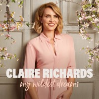 Purchase Claire Richards - My Wildest Dreams (Deluxe)