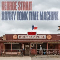 Purchase George Strait - Honky Tonk Time Machine