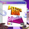 Buy Little Big - Antipositive, Pt.2 Mp3 Download