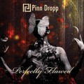 Buy Pinn Dropp - Perfectly Flawed Mp3 Download