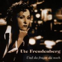 Purchase Ute Freudenberg - Und Da Fragst Du Noch