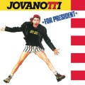 Buy Jovanotti - Jovanotti For President (30Th Anniversary Remastered 2018 Edition) Mp3 Download