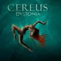 Buy Cereus - Dystonia Mp3 Download