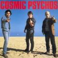 Buy Cosmic Psychos - Cosmic Psychos (Vinyl) Mp3 Download