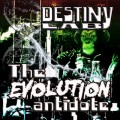 Buy Destiny Lab - The Evolution Antidote Mp3 Download