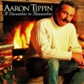 Buy Aaron Tippin - A December To Remember Mp3 Download