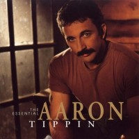 Purchase Aaron Tippin - The Essential Aaron Tippin