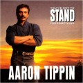 Buy Aaron Tippin - You've Got To Stand For Something Mp3 Download