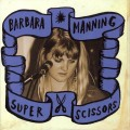 Buy Barbara Manning - Super Scissors CD2 Mp3 Download