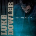 Buy Luke Dowler - Compared To You Mp3 Download