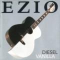 Buy Ezio - Diesel Vanilla Mp3 Download