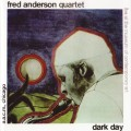 Buy Fred Anderson - Dark Day (Reissued 2001) CD2 Mp3 Download
