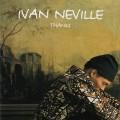 Buy Ivan Neville - Thanks Mp3 Download